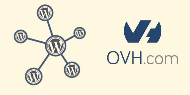 WordPress multisite et multi domaine sans plugin chez OVH